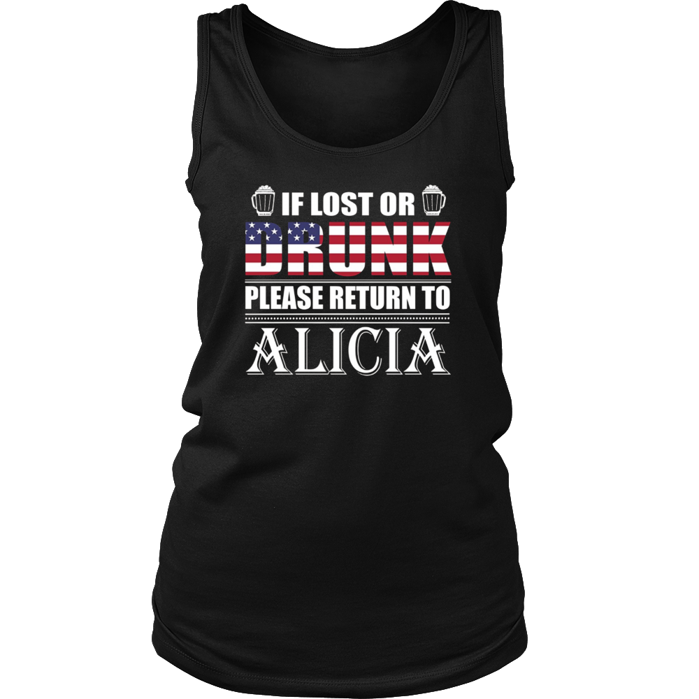If Lost Or Drunk Please Return To Alicia T-Shirt