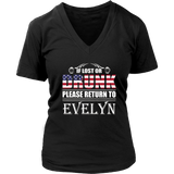 If Lost Or Drunk Please Return To Evelyn T-Shirt