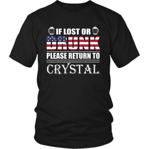 If Lost Or Drunk Please Return To Crystal Shirt