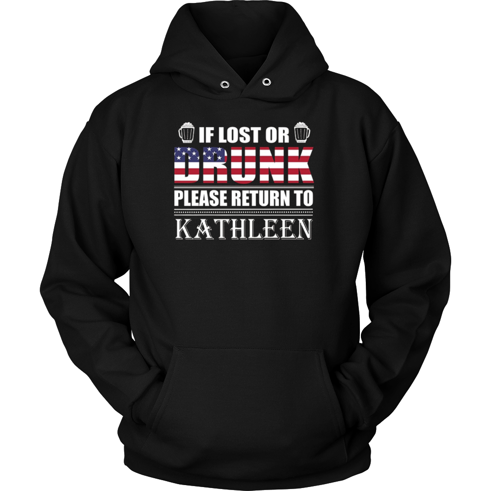 If Lost Or Drunk Please Return To Kathleen T-Shirt