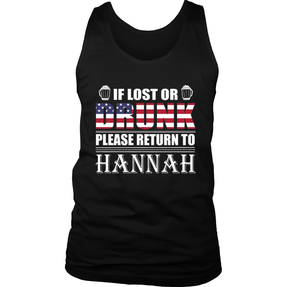 If Lost Or Drunk Please Return To Hannah T-Shirt