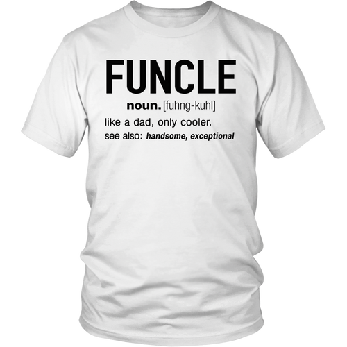 Funny Uncle Funcle Definition T Shirt