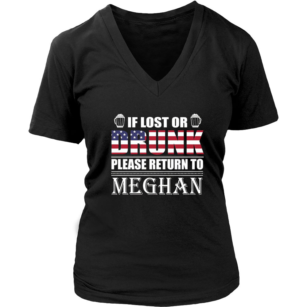 If Lost Or Drunk Please Return To Meghan T-Shirt
