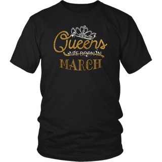 Queens Are Born In Crown March Gold Silver Glitter T-Shirt