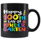 Happy 100th Day of Kindergarten Teacher or Student Mugs