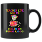 Teacher Life Got Me Feelin Un Poco Loco Mug