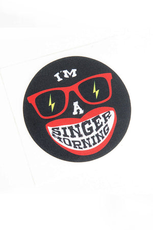 I am a singermorning black sticker