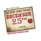 "INSTANT DOWNLOAD- Do Not Open until Christmas-Vintage style Tag- Printable Rectangle Tag-Merry Christmas  3""x 2.25"" Tags DIY Favor Tags-Stickers"