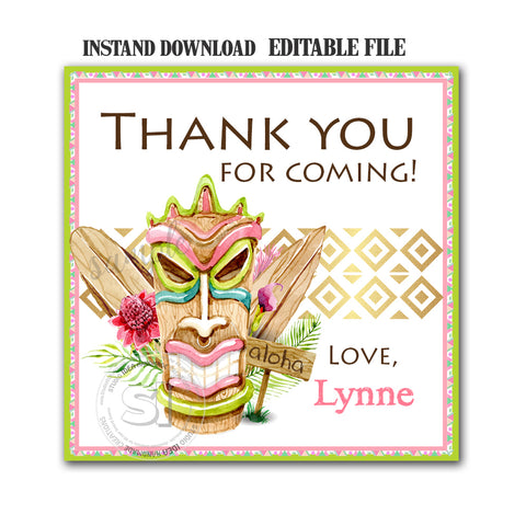 EDITABLE - INSTANT DOWNLOAD-Printable Personalized Totem-Hawaiian Tiki Theme Thank you Tag-2.5 in Square tag- Stickers- Printable Favor Tag