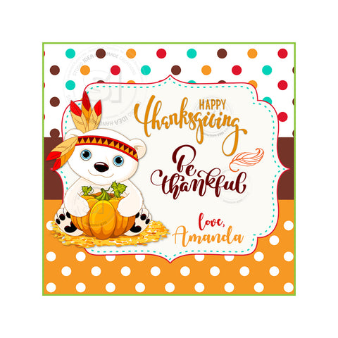 Thanksgiving Custom Printable 2.5'' Square Tags-Personalized cute Bear Happy Thanksgiving 2.5 inches Tags- Party Favor DIY Stickers - Tags -Digital file