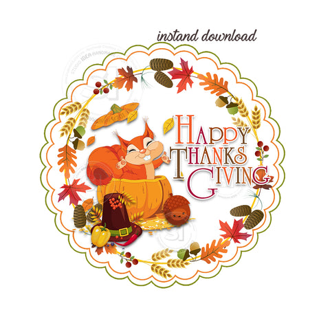 INSTANT DOWNLOAD-Thanksgiving Printable 2.5'' Tags-Cute Squirrel Happy Thanksgiving 2.5 inches Tags- Party Favor DIY Stickers - Tags -Digital file
