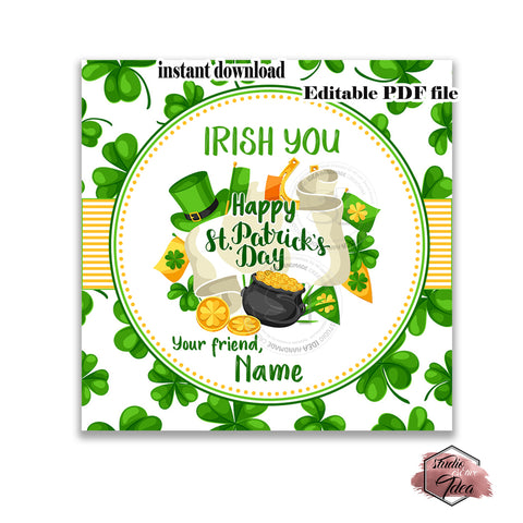 "INSTANT DOWNLOAD - EDITABLE Happy St Patrick's Day Printable 2.5"" Tags-Editable PDF file -2.5 inches Tags- Stickers DIY Favor Tags"