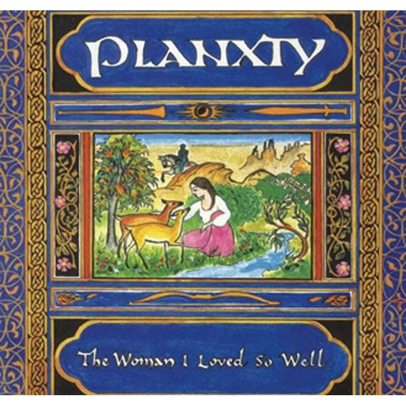 The Woman I Loved So Well (Remastered):- PLANXTY [CD]