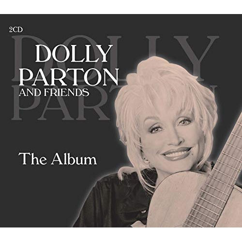Dolly Parton And Friends: The Album [CD]