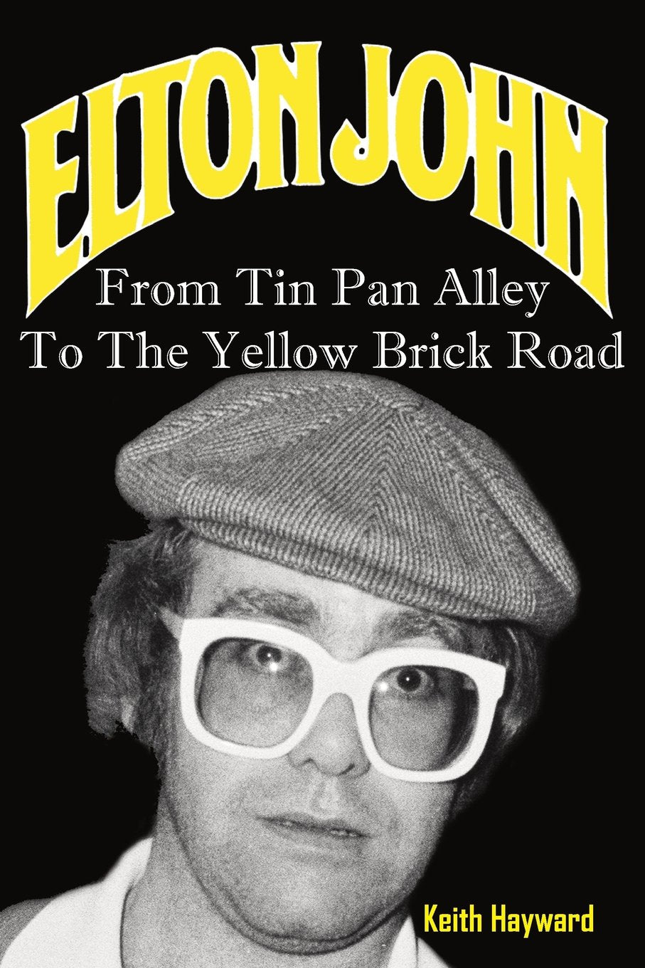Elton John - Keith Hayward [BOOK]