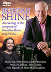 Brendan Shine - An Evening In The Company Of Brendan Shine & Friends [DVD]