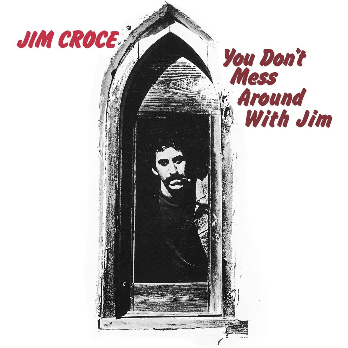 Jim Croce - You Don't Mess Around With Jim [Vinyl]