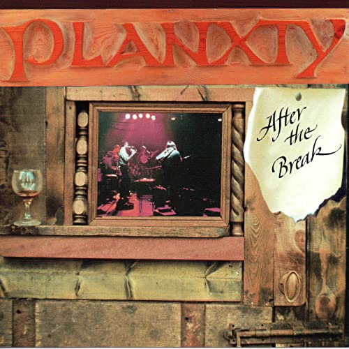 AFTER THE BREAK (REMASTERED):- PLANXTY [CD]