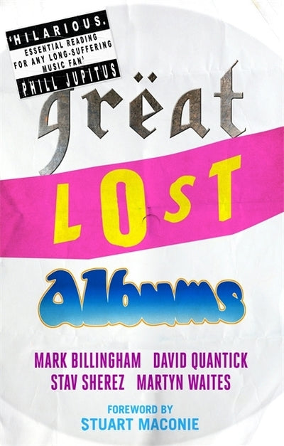 Great lost albums - Mark Billingham [BOOK]