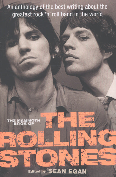 The mammoth book of the Rolling Stones - Sean Egan [BOOK]