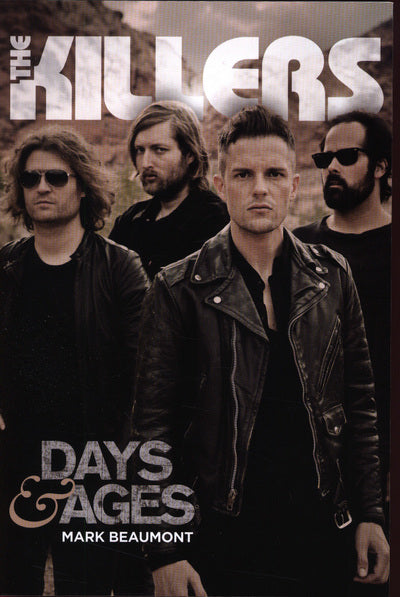 The Killers: Days & Age - Mark Beaumont [BOOK]
