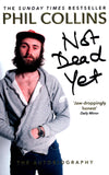 Not dead yet - Phil Collins [BOOK]