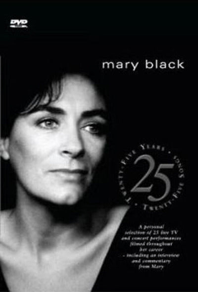 Mary Black: 25 Years, 25 Songs - Mary Black [DVD]
