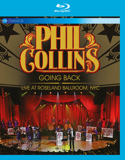 Phil Collins: Going Back - Live at Roseland Ballroom, NYC - Phil Collins [BLU-RAY]