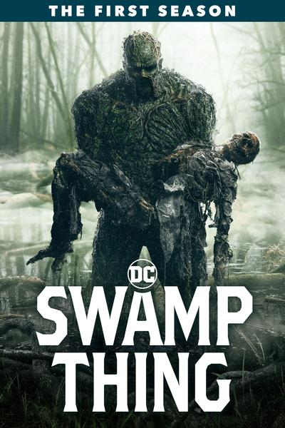 Swamp Thing: The First Season - Gary Dauberman [BLU-RAY] (Due out 03.07.20)