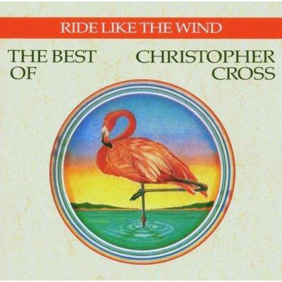 Ride Like the Wind: The Best of Christopher Cross - Christopher Cross [CD]