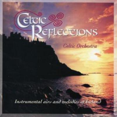 Celtic Reflections - The Celtic Orchestra [CD]
