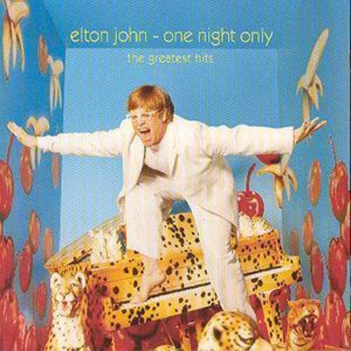One Night Only: The Greatest Hits - Elton John [CD]