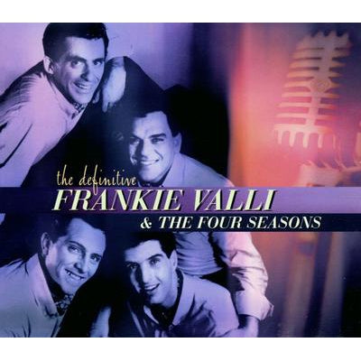 The Definitive Frankie Valli & the Four Seasons - Frankie Valli and the Four Seasons [CD]
