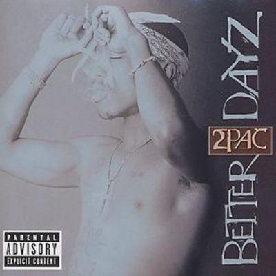Better Dayz - 2Pac [CD]