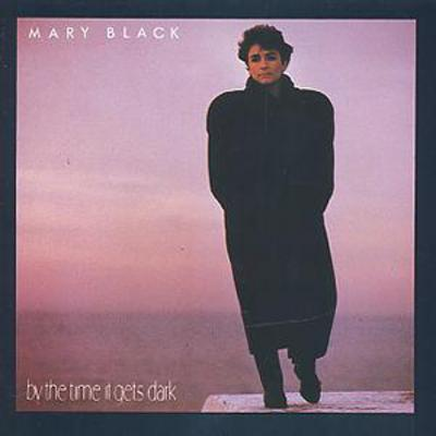 By the Time It Gets Dark - Mary Black [CD]