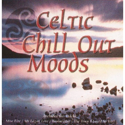 Celtic Chill Out Moods - Various Artists [CD]