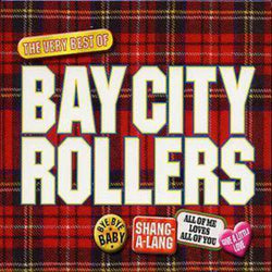 The Very Best of Bay City Rollers - Bay City Rollers [CD]