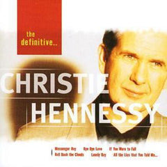 The Definitive Christie Hennessy - Christie Hennessy [CD]