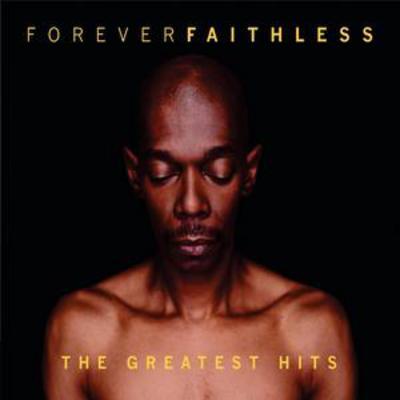 Forever Faithless: The Greatest Hits - Faithless [CD]
