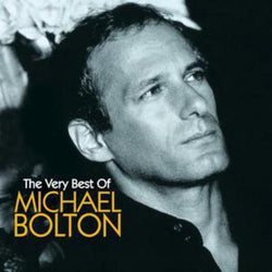 The Very Best of Michael Bolton - Michael Bolton [CD]