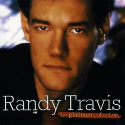 The Platinum Collection - Randy Travis [CD]