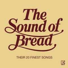 Sound of Bread, The - Their 20 Finest Songs - David A Gates [CD]