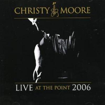 Live at the Point 2006 - Christy Moore [CD]