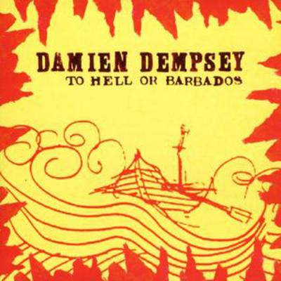 To Hell Or Barbados - Damien Dempsey [CD]