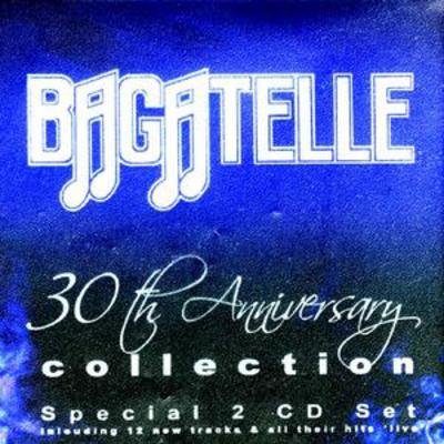 30th Anniversary Collection - Bagatelle [CD]
