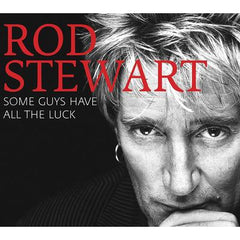 Some Guys Have All the Luck - Rod Stewart [CD]