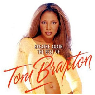 Breathe Again: The Best Of - Toni Braxton [CD]
