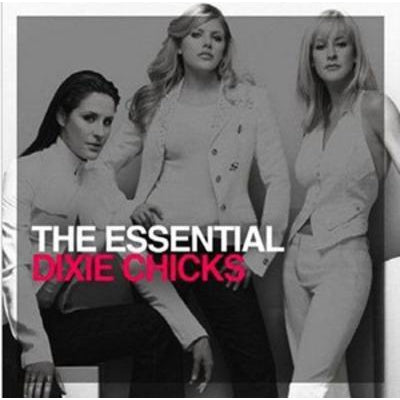 The Essential Dixie Chicks - Dixie Chicks [CD]