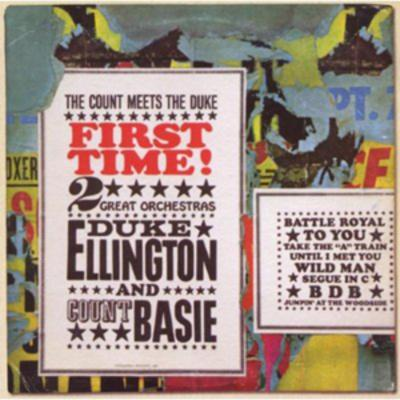 First Time!: The Count Meets the Duke - Duke Ellington and Count Basie [CD]