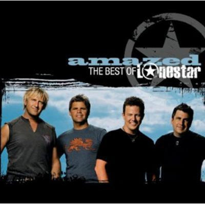 Amazed: The Best of Lonestar - Lonestar [CD]